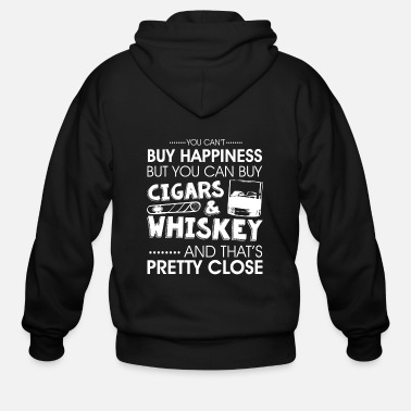 Whiskey Cant Buy Happiness But Buy Cigars+Whiskey T-Shirt - Men's Zip Hoodie