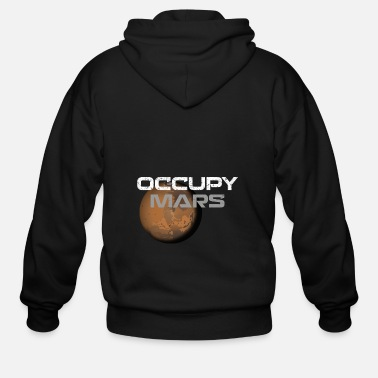Occupy occupy mars - Men's Zip Hoodie