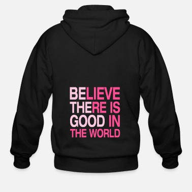 Honest Be The Good - Believe There is Good in the World - Men's Zip Hoodie