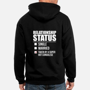 Congolese Girlfriend Relationship status taken by super hot Congolese - Men's Zip Hoodie