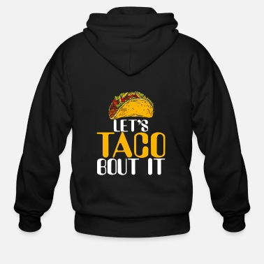 Taco Let's taco bout it - Men's Zip Hoodie