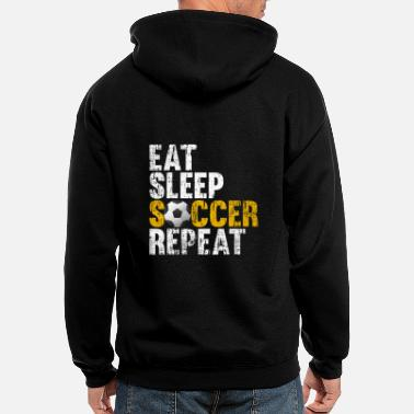 Eat EAT SLEEP SOCCER REPEAT - Men's Zip Hoodie