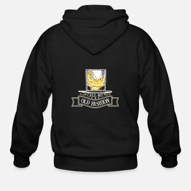 Fashion Call me old fashioned - cool whisky drinking - Men's Zip Hoodie