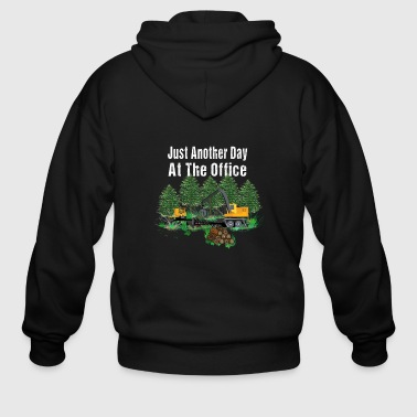 Just Another Day At The Office Log Loader Logging - Men's Zip Hoodie