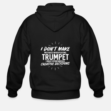 Jazz I don't make mistakes when playing trumpet - Men's Zip Hoodie