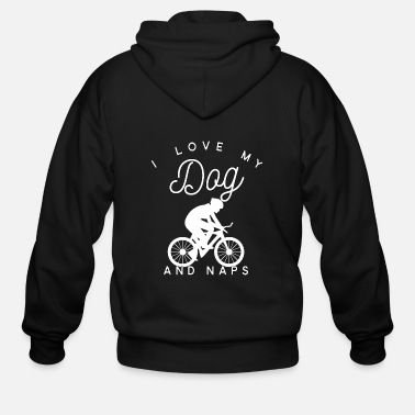 Cycling I Love My Dog Cycling And Naps - Men's Zip Hoodie
