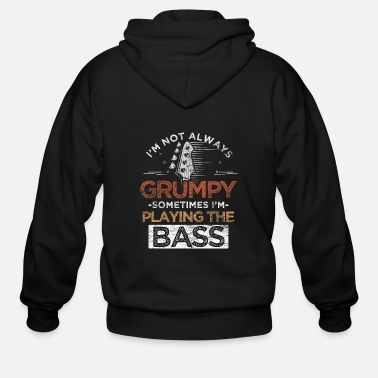 Band Bass Guitar - I'm Not Always Grumpy - Men's Zip Hoodie
