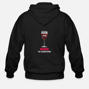 Hilarious Wine Fix Everything Funny Wine Pun - Men's Zip Hoodie