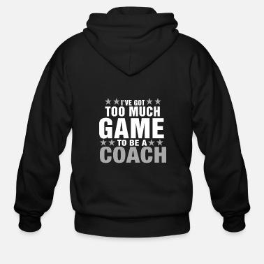 Varsity Coach is the boss in exercise fitness & gym - Men's Zip Hoodie