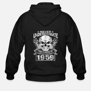 October Never Underestimate An Old Man Was Born In 1959 60 - Men's Zip Hoodie