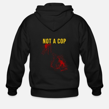 Apocalypse Not a Cop Funny Halloween Zombie Viction - Men's Zip Hoodie