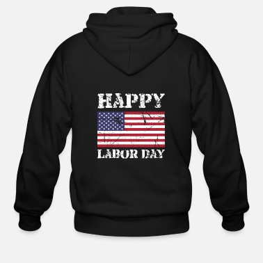 Labor happy labor day - Men's Zip Hoodie