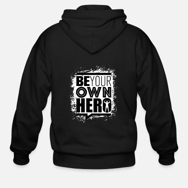 Be Your Own Hero - Men's Zip Hoodie