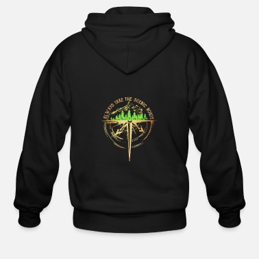 Take Always Take The Scenic Route Funny - Men's Zip Hoodie