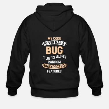 Geek Programmer - My Code Never Has A Bug - Men's Zip Hoodie