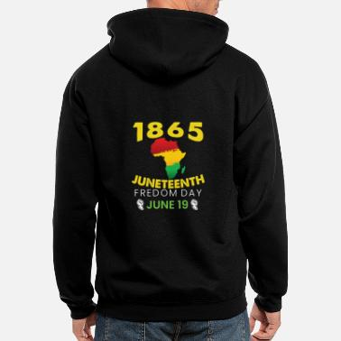 Emancipation Proclamation Juneteenth Freedom from Slavery - Celebrate 19th - Men's Zip Hoodie