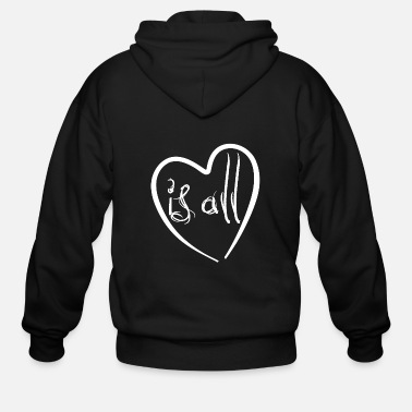 Affection Love is all - heart - Affection - Men's Zip Hoodie