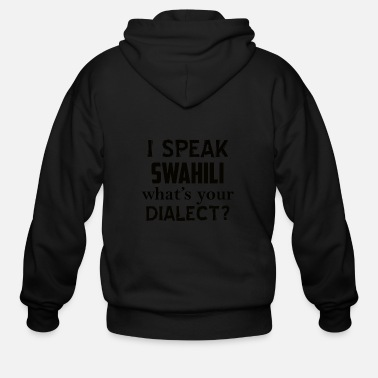 Dialect swahili dialect - Men's Zip Hoodie