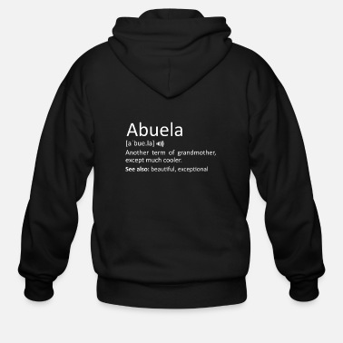 Grammy Abuela Definition Funny Gift For Spanish Grandmoth - Men's Zip Hoodie