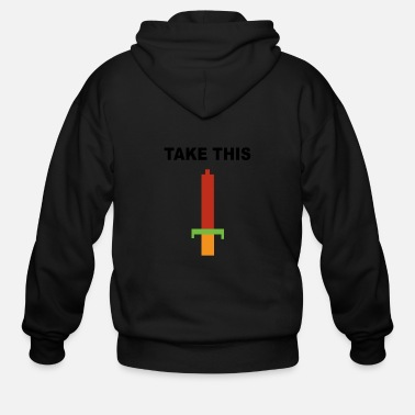 Take Take this - Men's Zip Hoodie