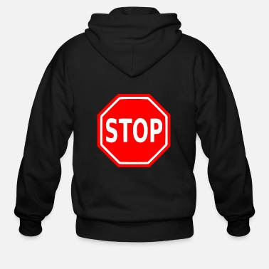 Stop Sign Stop Sign - Men's Zip Hoodie