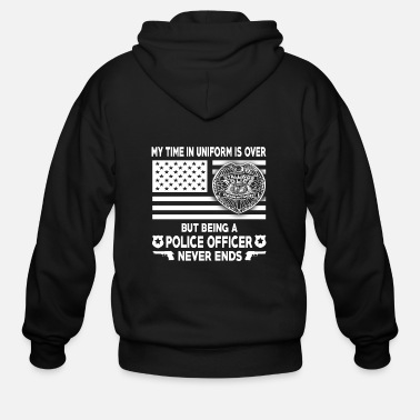 Police Officer Police officer - Being a police officer never en - Men's Zip Hoodie