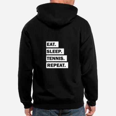 Eat Sleep Tennis Repeat cool font - Men's Zip Hoodie