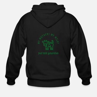 Post My mother! My milk! vegan - Men's Zip Hoodie