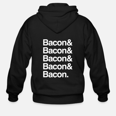 Bacon Bacon - Bacon and Bacon - Men's Zip Hoodie