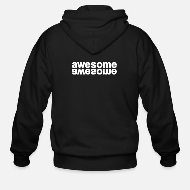 Awesome awesome - Men's Zip Hoodie