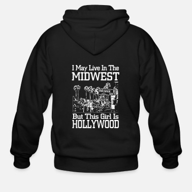 Hollywood - i may live in the midwest but this g - Men's Zip Hoodie