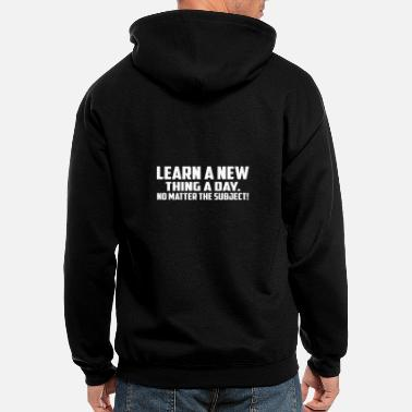 Learn a New Thing a Day - Men's Zip Hoodie