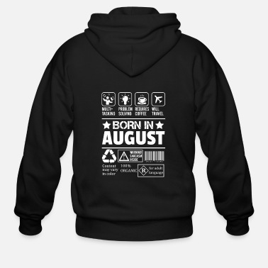 Are Born In August Born In August - Men's Zip Hoodie