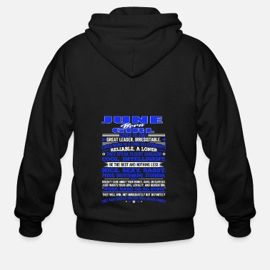 Birthday QUALITIES OF THE GIRL BORN IN JUNE JUNE BIRTHDAY - Men's Zip Hoodie