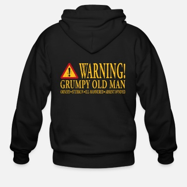 Man Warning! Grumpy Old Man - Men's Zip Hoodie