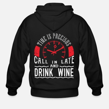 Wedding Drink Wine Lover Shirt White Wine Red Wine Call - Men's Zip Hoodie