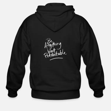 Anything Be Anything - Men's Zip Hoodie