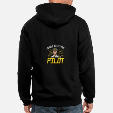 Air Traffic Dibs On The Pilot - Men's Zip Hoodie