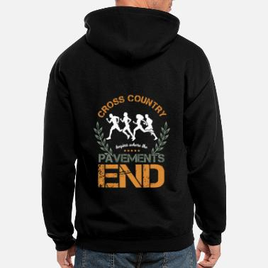 Pavements End Cross Country Running Begins Pavement Ends Runners - Men's Zip Hoodie