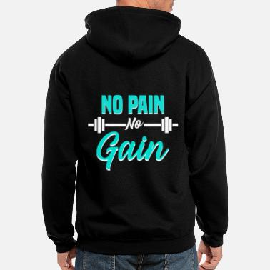 Gain NO PAIN NO GAIN - GYM MOTIVATION - Men's Zip Hoodie