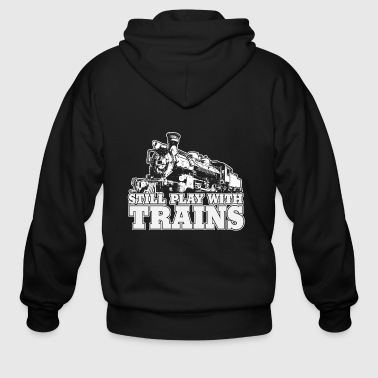 still play with trains - Men's Zip Hoodie