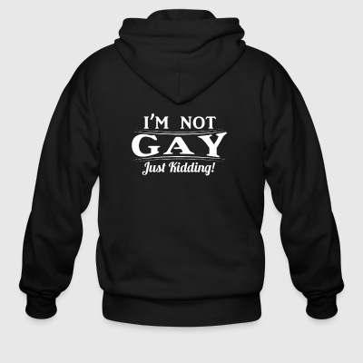 I'm not gay just kidding - Men's Zip Hoodie