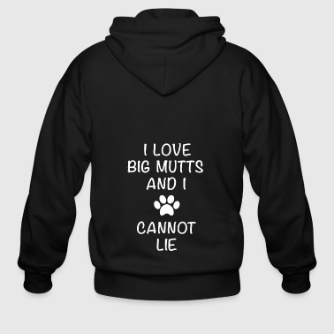 I love big mutts and i cannot lie shirt - Men's Zip Hoodie