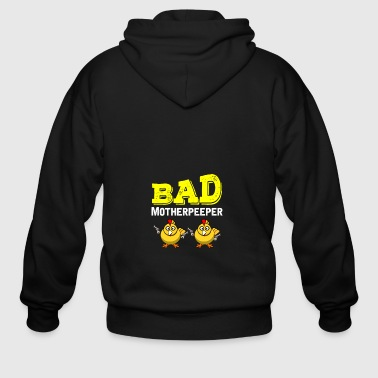 Bad Motherpeeper funny easter Gift shirt - Men's Zip Hoodie