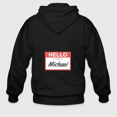 Michael | Funny Name Tag - Men's Zip Hoodie