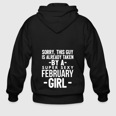 Already taken by a super sexy February Girl - Men's Zip Hoodie
