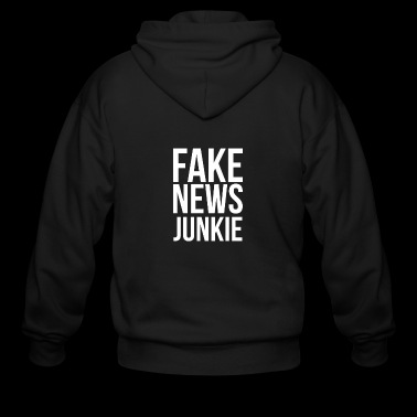 Anti-Trump Fake News Junkie - Men's Zip Hoodie