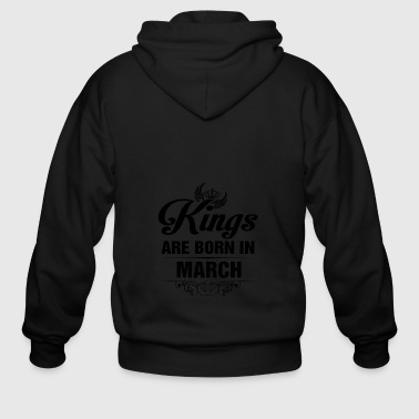 Kings Are Born In MARCH - Men's Zip Hoodie
