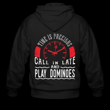 Play Dominoes Game Unique Shirt Gift Call In Late - Men's Zip Hoodie