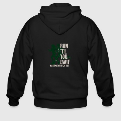 Run Til You Barf Washington High T F - Men's Zip Hoodie